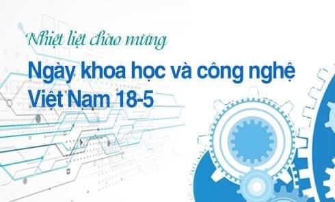 """Bộ Công Thương phát động hưởng ứng """"Ngày khoa học và công nghệ Việt Nam"""""""